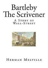 Bartleby - The Scrivener: A Story of Wall-Street by Melville, Herman -Paperback