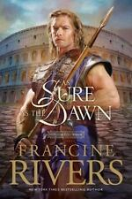 As Sure As the Dawn: By Rivers, Francine