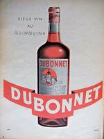 PUBLICITÉ DE PRESSE 1955 DUBONNET VIEUX VIN AU QUINQUINA