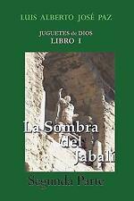 La Sombra del Jabalí - Segunda Parte : La Otra Historia by Luis Alberto Jose...