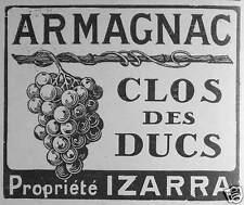 PUBLICITÉ ARMAGNAC CLOS DES DUCS PROPRIÉTÉ IZARRA