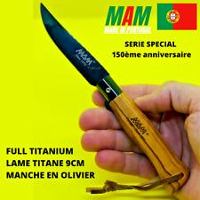 Couteau de poche pliant artisanal Portugais MAM FULL TITANIUM olivier 19cm NEUF