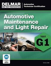ASE Technician Test Preparation Automotive Maintenance and Light Repair (G1):...