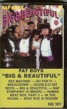FAT BOYS - BIG & BEAUTIFUL - CASSETTE TAPE - NEW - SEALED