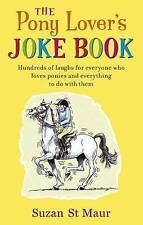 The Pony Lover's Jokebook, Suzan St Maur