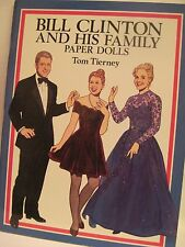 Bill Clinton And His Family Paper Dolls (Tom Tierney) 1994