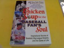 CHICKEN SOUP FOR THE BASEBALL FAN'S SOUL (TP) H67