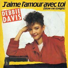 DEBBIE DAVIS J'AIME L'AMOUR AVEC TOI / DON'T BLAME HER FRENCH 45 SINGLE
