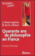 Quarante Ans De Philosophie En France - Christian Deschamps