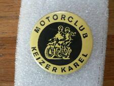 BUTTON MOTORCLUB KEIZER KAREL MOTORFOETS BIKE MOTORRAD A