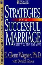 Strategies for a Successful Marriage : A Study Guide for Men by E. Glenn...