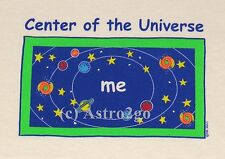 CENTER OF THE UNIVERSE...ME-Space Astronomy Fun Toddler T-shirt Creepers Rompers