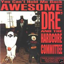 CD AWESOME DRE HCC YOU CAN'T HOLD ME BACK RARE RAP MINT
