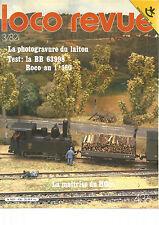 LOCO REVUE N°436 PHOTOGRAVURE DU LAITON/BB 63998 ROCO AU 1/160/MAITRISE DU HOm
