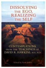Dissolving the Ego, Realizing the Self: Contemplations from the Teachings of Dav