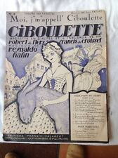 PARTITION ILLUSTREE OPERETTE CIBOULETTE  N°3 Moi J'm'appell' Ciboulette 1923