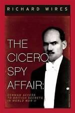 El asunto Cicero espía: acceso a secretos británicos alemana en la segunda guerra mundial por..