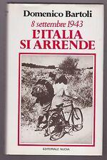Domenico Bartoli - L'ITALIA SI ARRENDE -