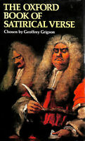 Oxford Book Of Satirical Verse by Grigson, Geoffrey [Editor]