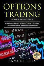 Options Trading : Ultimate Beginner Guide: 3 Manuscripts: a Beginner Guide + ...