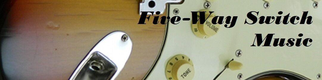 Five-Way Switch Music