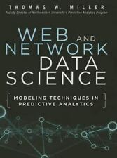 FT Press Analytics: Web and Network Data Science : Modeling Techniques in...