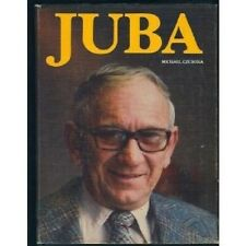 JUBA by Michael Czuboka, Winnipeg Canada Mayor Ukrainian Keystone Supply Company
