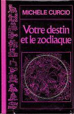 VOTRE DESTIN ET LE ZODIAQUE / Michèle Curcio /  L'analyse de chaque signe