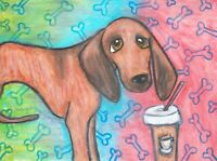 REDBONE COONHOUND Drinking a Latte Dog Vintage Art 8 x 10 Signed Giclee Print
