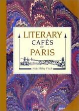 Literary Cafes of Paris Fitch, Noel Riley Paperback
