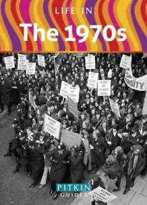 Life in the 1970s   by Carol Harris  . . . . .  Pitkin Guide  -  9781841655413