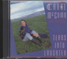 Carol Mccomb - Tears into Laughter CD