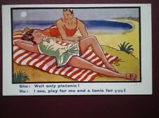 POSTCARD COMIC SHE - WELL ONLY PLATONIC HE- I SEE PLAY FOR ME & TONIC FO YOU