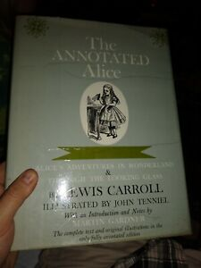 The Annotated Alice by Lewis Carroll 1960 Original Illustrations • HC w/ DJ‼