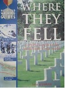 Where They Fell - A Walker's Guide to the Battlefield - NEW