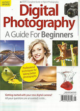 DIGITAL PHOTOGRAPHY A GUIDE  FOR BEGINNERS,  SPRING, 2014  VOLUME, 10  LATEST UP