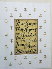 """ARTISTE """"HOPE IS AN ANCHOR""""   Handcrafted/Completed  Cross Stitch Picture"""
