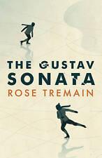 Gustav Sonata, Tremain, Rose Hardback 2016 RRP  £16.99