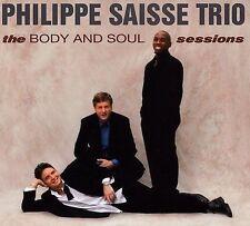 CD ONLY (ARTWORK/DIGIPAK MISSING) Philippe Trio Saisse: Body & Soul Sessions