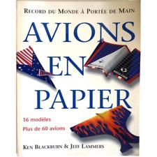 Avions en papier - Record du monde à portée de main - K. BLACKBURN et J. LAMME