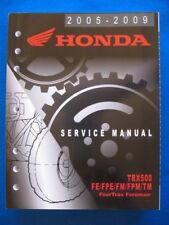 Honda 2005-2009 TRX500 FE FPE FM FPM TM Foreman NEW Factory Shop Service Manual