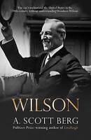 Wilson by A. Scott Berg   New   FREE Postage
