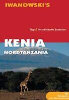 Kenia Nordtanzania. Reisehandbuch: Tipps für individuell... | Buch | Zustand gut
