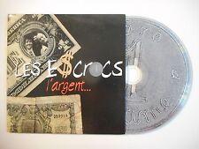 LES ESCROCS : L'ARGENT [ CD SINGLE PORT GRATUIT ]