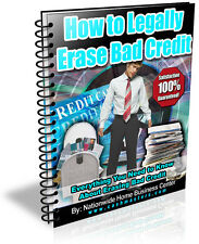 HOW TO LEGALLY ERASE BAD CREDIT PDF EBOOK FREE SHIPPING RESALE RIGHTS