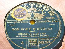 78 trs-rpm-Stello du Lapin à Gill - POLYDOR 522274