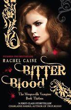 Bitter Blood (Morganville Vampires),Rachel Caine