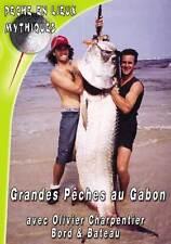 Grandes pêches au gabon : bord et bateau avec Olivier Charpentier - Pêche en mer