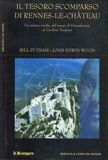 2005: PUTNAM/EDWIN WOOD - IL TESORO SCOMPARSO DI RENNES-LE-CHATEAU - NEWTON C.