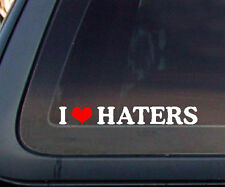 """I Love Haters w/ Red Heart Car Decal / Sticker -WHITE & RED (8"""" x 1"""")"""